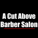 A Cut Above Barber Salon