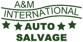 A & M International Auto Salvage
