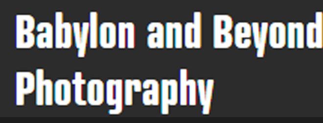 Babylon and Beyond Photography