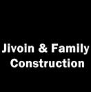 Jivoin & Family Construction