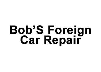Bob'S Foreign Car Repair