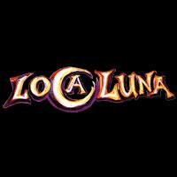 Loca Luna