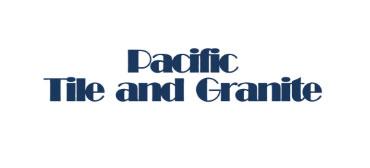 PACIFIC TILE & GRANITE